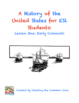 A History of the United States for ESL Students: Early Colonists
