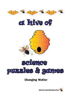 A Hive of Science Games and Puzzles Changing Matter