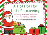 A Ho! Ho! Ho! Lot of Learning - Christmas Literacy and Math Activities
