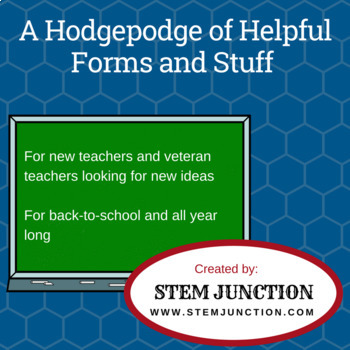 A Hodgepodge of Helpful Forms and Other Stuff