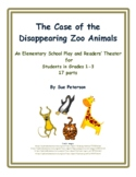 "A Fun Play and Readers' Theater ""The Case of the Disappearing Zoo Animals"""