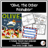 """Olive, the Other Reindeer"" A Christmas Book Companion for Speech Therapy"