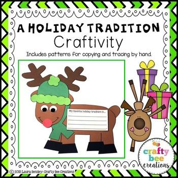 A Holiday Tradition Craftivity