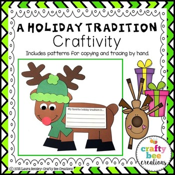 Reindeer Craft {A Holiday Tradition Writing Prompts}