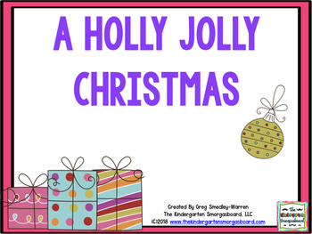 A Holly Jolly Christmas:  A Math, Literacy And Writing Unit!