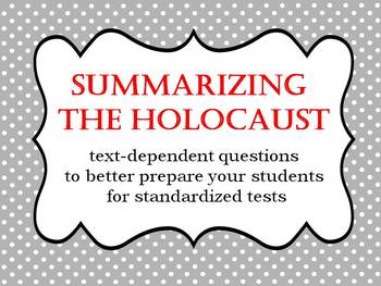 A Holocaust Briefing with Text-Dependent Questions