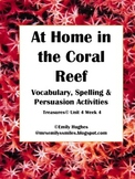 A Home in the Coral Reef: Vocabulary, Spelling, Compare & Contrast Activities