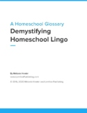 A Homeschool Glossary - Demystifying Homeschool Lingo