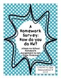 A Homework Survey: How do you do your HW?