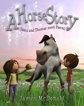 A Horse Story-Sami and Thomas Meet Pascal-Children's Story