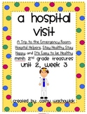 A Hospital Visit, MMH Treasures 2nd Grade Unit 2, Week 3