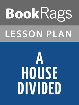 A House Divided Lesson Plans