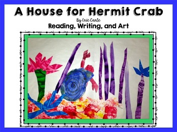 A House for Hermit Crab/ Art and Writing- Great for Open House