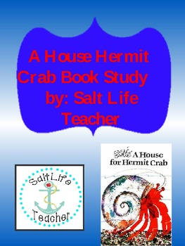 Book Study:A House for Hermit Crab with Activities