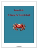 A House for Hermit Crab: Book Unit