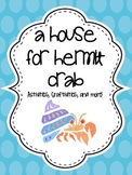 A House for Hermit Crab {Eric Carle Unit}
