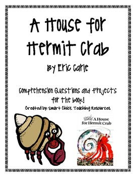A House for Hermit Crab, by E. Carle, Comp. Questions and Projects
