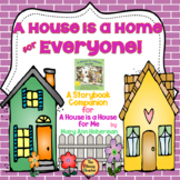 A House is a Home for Everyone! Digital Activities