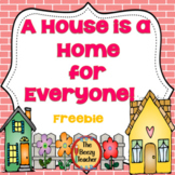 A House is a  Home for Everyone! Freebie