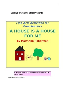 A House is a House for Me:  Fine Arts Activities for Preschoolers