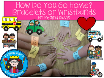 A+ How Do You Go Home? Name Bracelets or Wristbands For Back To School!