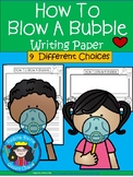 A+ How To Blow A Bubble II ... Writing Paper
