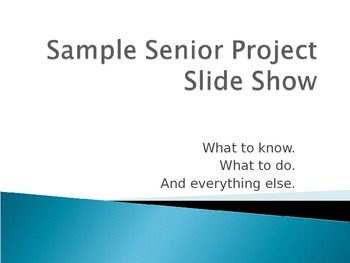 A How to guide PPT For Senior Projects.