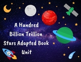 A Hundred Billion Trillion Stars Adapted Book Unit (Space Science Unit)