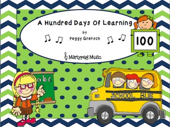 100 Days of School Song/A Hundred Days Of Learning/Kindergarten Novelty