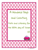 A Hundred Days and Counting for the 100th Day of school
