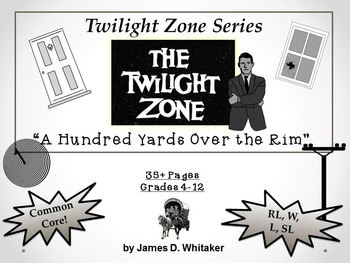 A Hundred Yards Over the Rim Twilight Zone Episode Unit Re