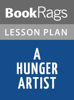 A Hunger Artist Lesson Plans