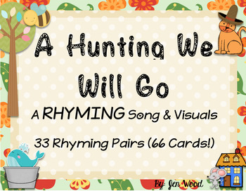 A-Hunting We Will Go - 33 Rhyming Pair Cards