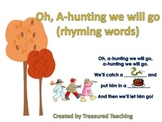 A Hunting We Will Go Rhyming Book Word Work Daily 5 Station