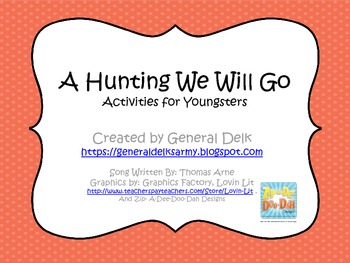 A Hunting We Will Go- activities for youngsters