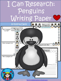 A+ I Can Research Penguins: Writing Paper