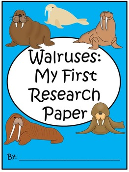 A+ I Can Research Walruses: Writing Paper