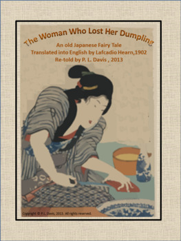 A Japanese Fairy Tale The Woman Who Lost Her Dumpling Social Studies and LA