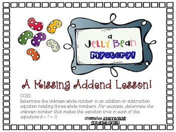 A Jellybean Mystery! A Missing Addend Lesson