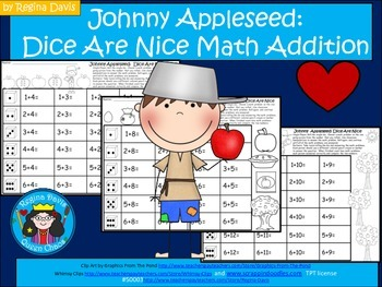 A+ Johnny Appleseed: Dice Are Nice....Math Addition