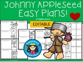 A+ Johnny Appleseed: Easy Plans...Editable Papers for Apple Day