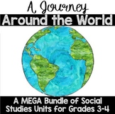 A Journey Around the World: A BUNDLE of Social Studies Units for Grades 3-5