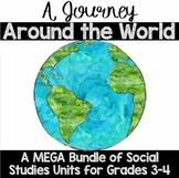 A Journey Around the World: A BUNDLE of Social Studies Uni