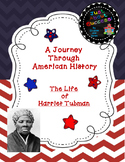 A Journey Through American History-The Life of Harriet Tubman