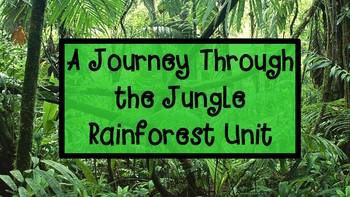 A Journey Through the Jungle Rainforest Unit Bundle