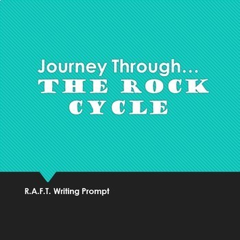 A Journey Through the Rock Cycle (R.A.F.T.)
