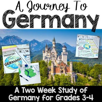 A Journey to Germany: A Study of World Communities and Culture: Grades 3-4