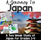 A Journey to Japan: A Study of World Communities and Culture: Grades 3-4