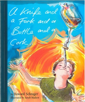 A KNIFE AND A FORK AND A BOTTLE AND A CORK!