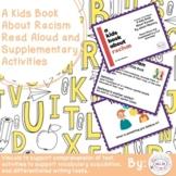 A Kids Book About Racism Read Aloud and ELA Activities Dis